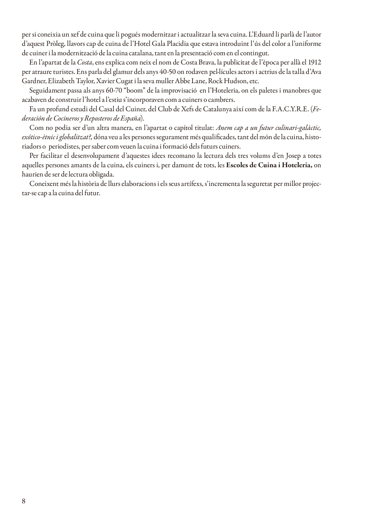 Pròleg volum III Josep Bullich i Gaspar - Cuina i Cuiners a Catalunya