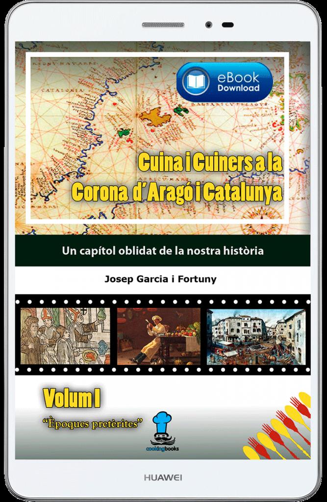 Cuina i Cuiners a la Corona d'Aragó i Catalunya - Volum I - Èpoques pretèrites- DEMO ebook - Edició Digital - Autor Josep Garcia i Fortuny